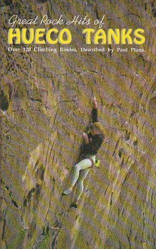 Great Rock Hits of Hueco Tanks: Over: Paul Piana
