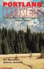 Portland Hikes: The Best Day-Hikes Within 100 Miles of Portland (1879415097) by Bernstein, Art; Jackman, Andrew