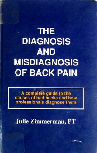 The Diagnosis and Misdiagnosis of Back Pain: Julie Zimmerman