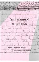 9781879418240: The Warden Wore Pink