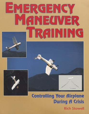 9781879425927: Emergency Maneuver Training : Controlling Your Airplane During a Crisis