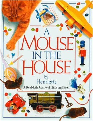9781879431119: A Mouse in the House
