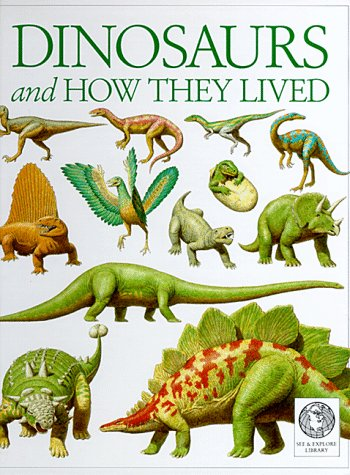 9781879431133: See and Explore Library: Dinosaurs and How They Lived