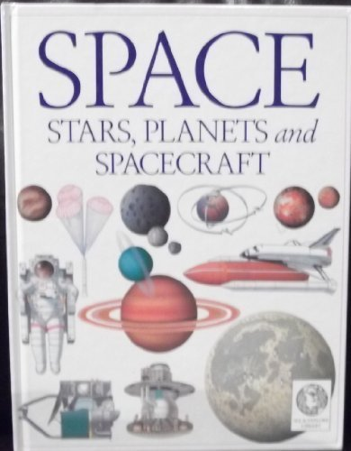 9781879431140: See and Explore Library: Space, Stars, Planets and Spacecraft
