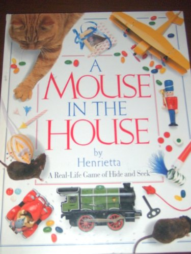 9781879431263: A Mouse in the House