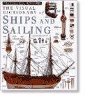 Ships and Sailing (DK Visual Dictionaries): DK Publishing