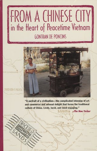 9781879434004: From a Chinese City : In the Heart of Peacetime Vietnam