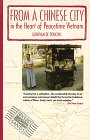 9781879434011: From a Chinese City: In the Heart of Peacetime Vietnam