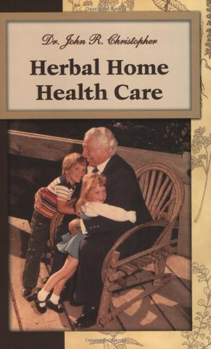 Herbal Home Health Care (1879436035) by Christopher, John R.