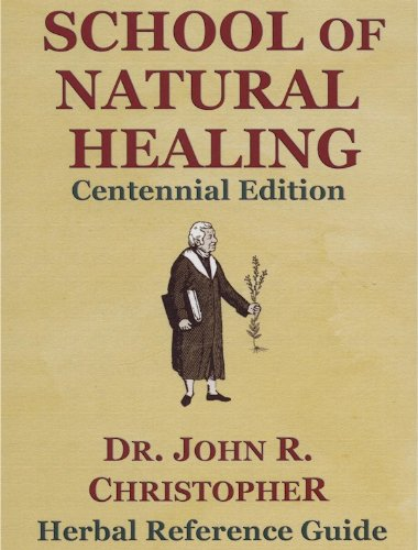 School of Natural Healing: Dr. John R. Christopher