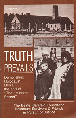 9781879437005: Truth Prevails: Demolishing Holocaust Denial : The End of the Leuchter Report