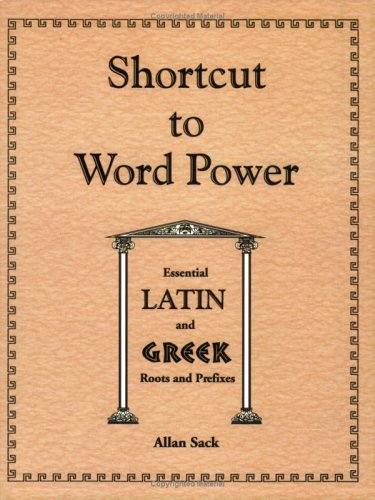 9781879440388: Shortcut to Word Power: Essential Latin and Greek Roots and Prefixes