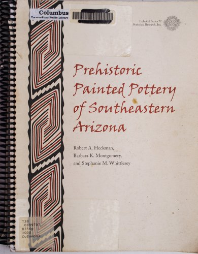 9781879442771: Prehistoric Painted Pottery of Southeastern Arizona (Technical)