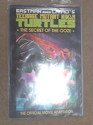 9781879450080: Teenage Mutant Ninja Turtles II: The Secret of the Ooze