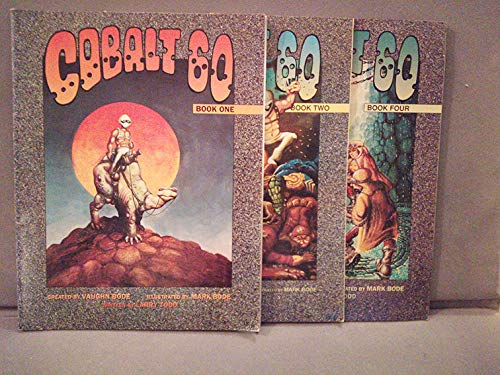 Cobalt 60 (9781879450356) by Vaughn Bode; Larry Todd