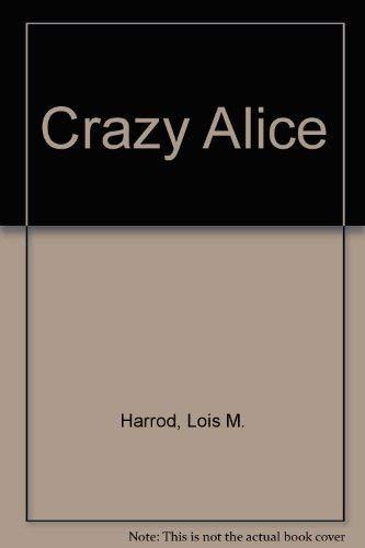 9781879462007: Crazy Alice