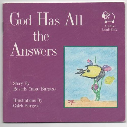 God has all the answers (1879470055) by Burgess, Beverly Capps