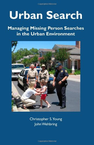 9781879471382: Urban Search: Managing Missing Person Searches in the Urban Environment