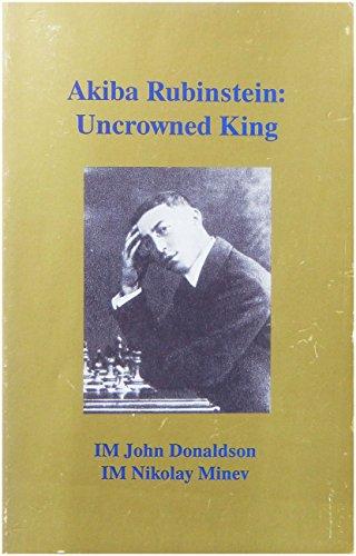 9781879479197: Akiba Rubinstein: Uncrowned King
