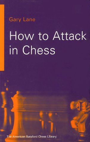 9781879479395: How To Attack In Chess