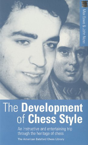 9781879479661: The Development of Chess Style