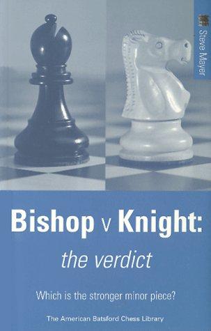 9781879479739: Bishop versus Knight