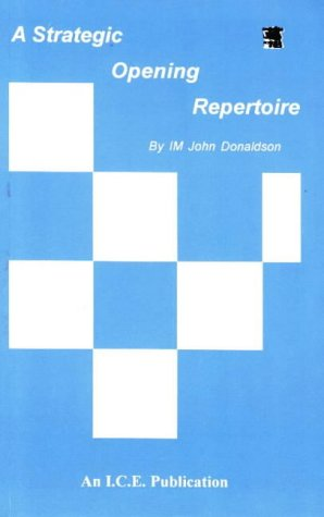 A Strategic Opening Repertoire: John Donaldson, Philip