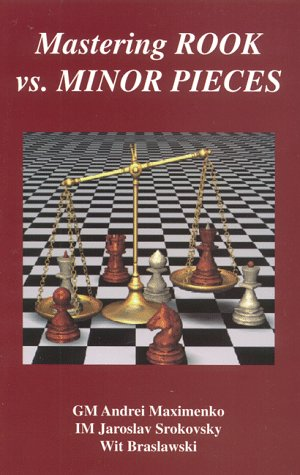 9781879479814: Mastering Rook versus Minor Pieces