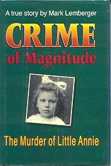 9781879483125: Crime of Magnitude: The Murder of Little Annie : A True Story
