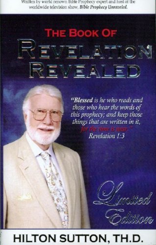The Book of Revelation Revealed Limited Edition: Sutton, Hilton