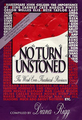 9781879505032: No Turn Unstoned: The Worst Ever Theatrical Reviews