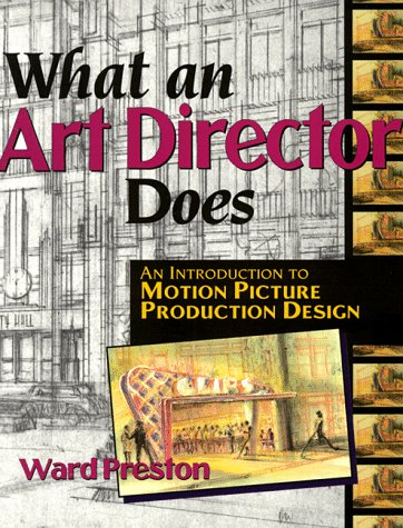 9781879505186: What an Art Director Does: An Introduction to Motion Picture Production Design