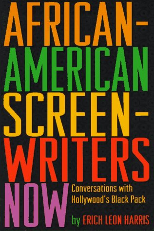9781879505285: African-American Screen-Writers Now: Conversations With Hollywood's Black Pack