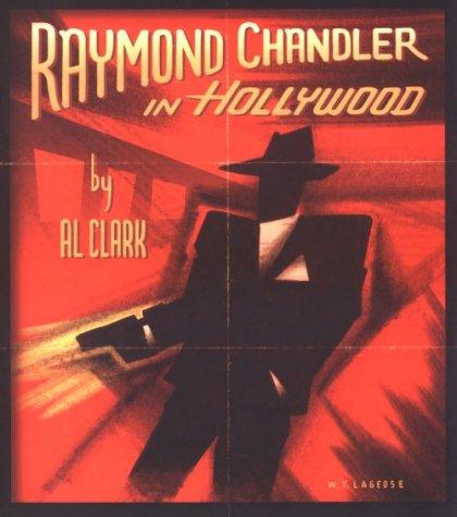 9781879505292: Raymond Chandler in Hollywood