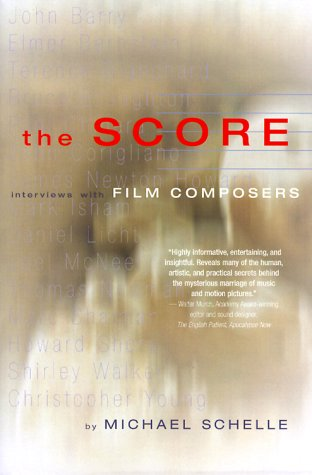 9781879505407: The Score: Interviews with Film Composers