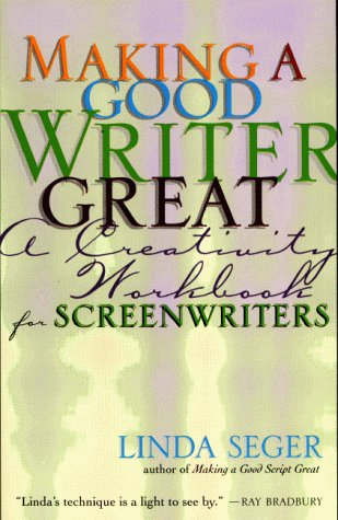 9781879505490: Making a Good Writer Great: A Creativity Workbook for Screenwriters