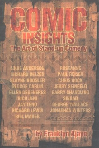 9781879505544: Comic Insights: The Art of Stand-Up Comedy
