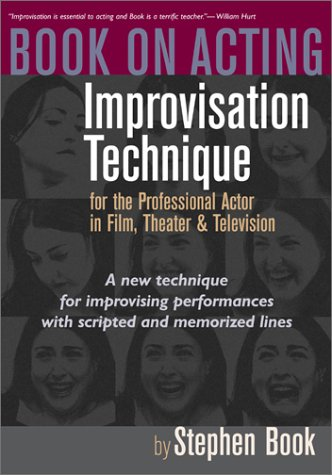 9781879505605: Book on Acting: Improvisation Technique for the Professional Actor in Film, Theater, and Television
