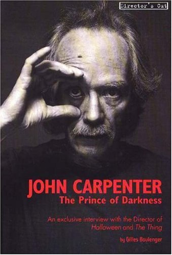 John Carpenter: The Prince of Darkness: Boulenger, Gilles