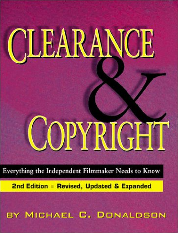 9781879505728: Clearance and Copyright: Everything the Independent Filmmaker Needs to Know