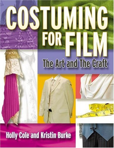 9781879505803: Costuming for Film: The Art and the Craft