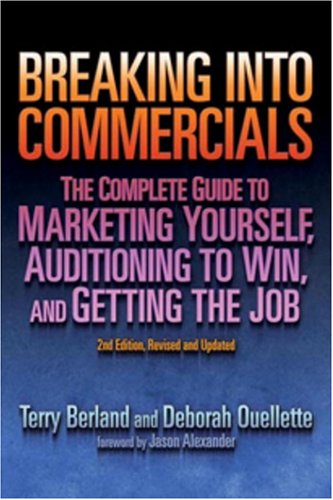 9781879505834: Breaking into Commericals: The Complete Guide to Marketing Yourself, Auditioning to Win, And Getting the Job, 2nd ed.