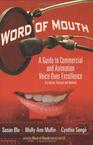 9781879505872: Word of Mouth: A Guide to Commercial Voice-Over Excellence, 3rd Revised and Updated Edition