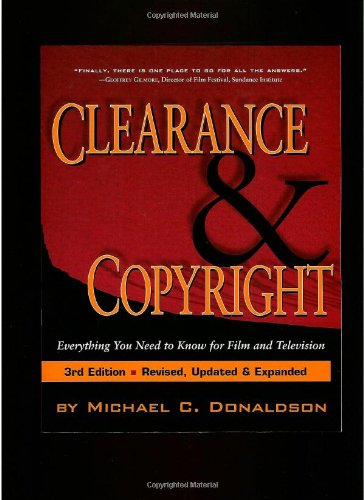 9781879505988: Clearance & Copyright: Everything You Need to Know for Film and Television