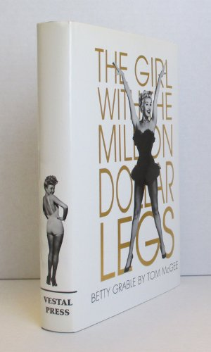 9781879511156: Betty Grable: The Girl With the Million Dollar Legs