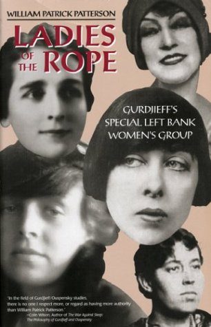 9781879514416: Ladies of the Rope: Gurdjieff's Special Left Bank Women's Group
