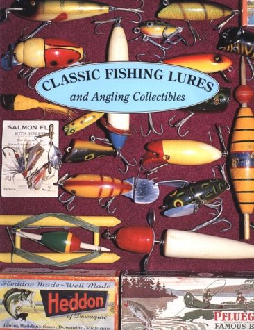 9781879522091: Classic Fishing Lures: And Angling Collectibles