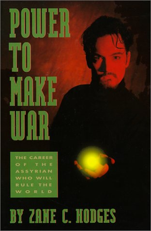 Power to Make War (1879534010) by Zane C. Hodges