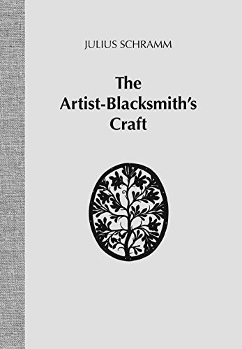9781879535107: The Artist-Blacksmith's Craft