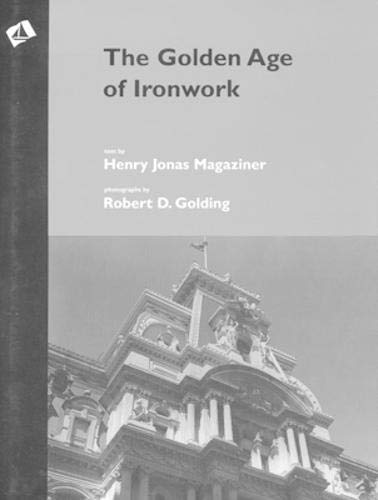9781879535145: The Golden Age of Ironwork